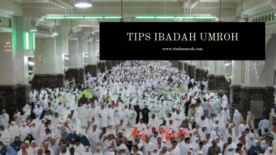 Tips Selama Ibadah Umroh