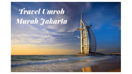 Biro Travel Umroh Murah di Jakarta